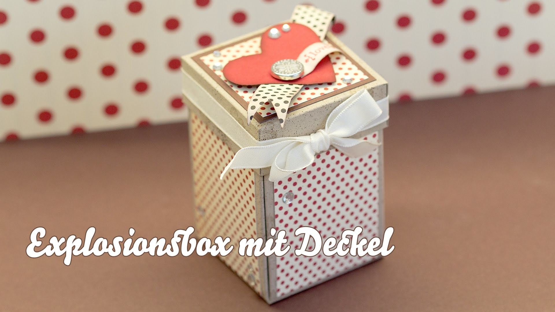 Tutorial - Box mit Deckel - Stampin Up