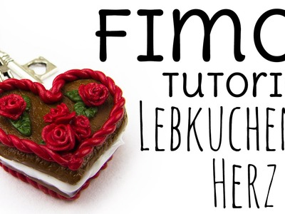 [Fimo Tutorial] Lebkuchen Herz mit