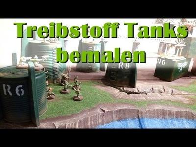 Lets Craft  # 47 Treibstoff Tanks bemalen für Warh