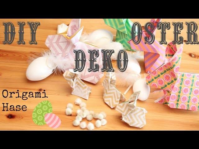 DIY Oster Deko ♥ Origami Easter Bunny ♥ Osterhase falten ♥ Fab4tyStyle