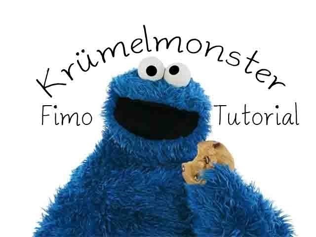 [Fimo] Krümelmonster - Fimo Tutorial. Cookie Monster Polymer Clay
