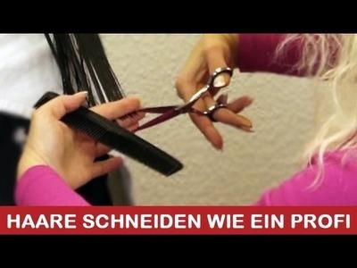 Haare schneiden wie ein Profi I DIY Tutorial Anleitung