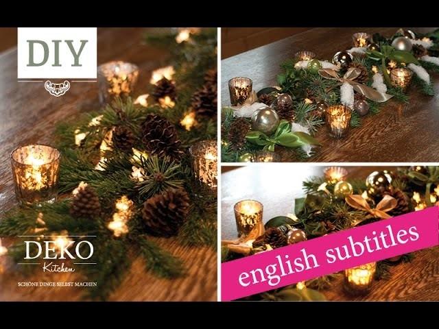 DIY: Weihnachtliche Tischgirlande. Christmas garland for the table   Deko Kitchen