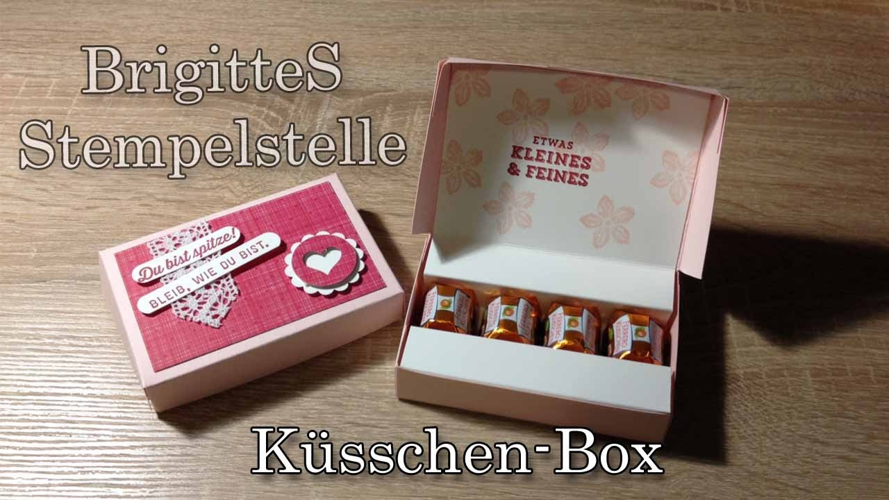 Küsschen-Box Bastelanleitung