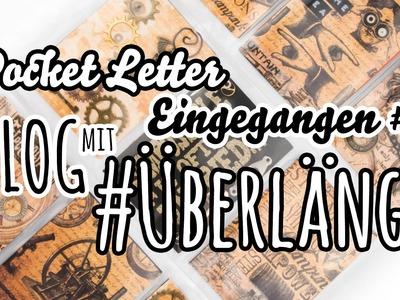 [VLOG mit #Überlänge] Eingegangene Pocket Letter #1 | EURE Post :)