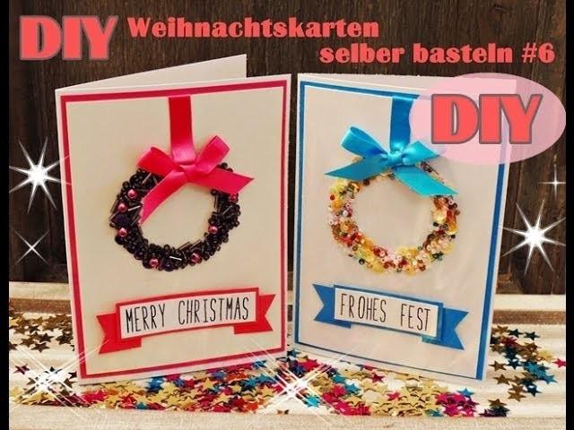 Weihnachtskarten selber basteln #6 - Weihnachtskranz - Christmas Card DIY