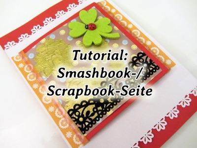 [Tutorial] Smashbook-. Scrapbook-Seite