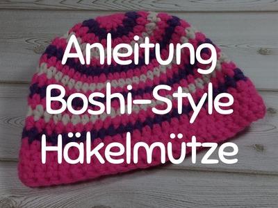 Anleitung: Stylische Häkelmütze im Boshi-Style - Mütze Häkeln für Anfänger, das Tutorial
