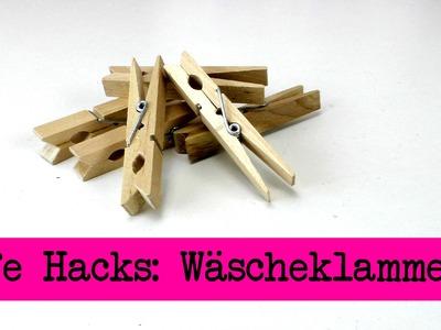 Life Hacks TOP 5: Wäscheklammern. Tipps und Tricks rund um Wäscheklammern - clothespin DIY
