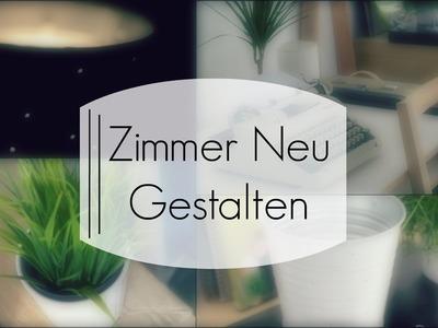 VERÄNDERUNG! - Zimmer Umgestalten: DIY & Inspiration