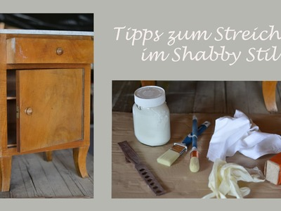 Wertvolle Tipps und Erfahrungen - ein Möbelstück im Shabby Chic Stil streichen