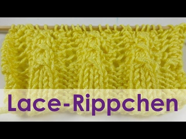 "Nadelspiel Adventskalender 2014 * 9. Dezember * Strickmuster ""Lace-Rippchen"""