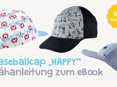 "Nähanleitung für Schnittmuster Baseballcap. Schirmmütze ""Happy"" (Kinder & Erwachsene) - kullaloo"