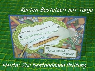 Karte zur bestandenen Prüfung Diplom Abitur selber basteln cardmaking