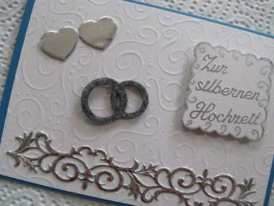 Karte zur silbernen Hochzeit selber machen DIY - cardmaking