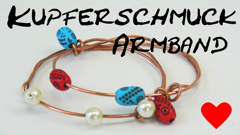 Kupferschmuck Armband mit Perlen gestalten Schmuck selber machen copper jewelry making tutorials