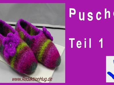 Häkeln - Puschen - Pantoffeln - Filzen Teil 1