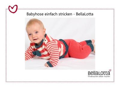Babyhose einfach stricken - mit BellaLotta