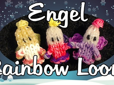 Rainbow Loom Engel Anleitung Deutsch. Loom Bands