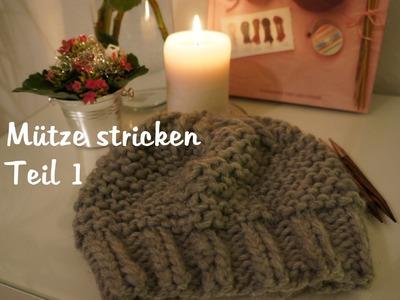 Mütze stricken - auch für Anfänger TEIL 1 (deutsch) [HD]