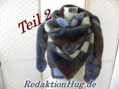 Tunesisch Häkeln - Lace-Tuch Veronika Hug Teil 2