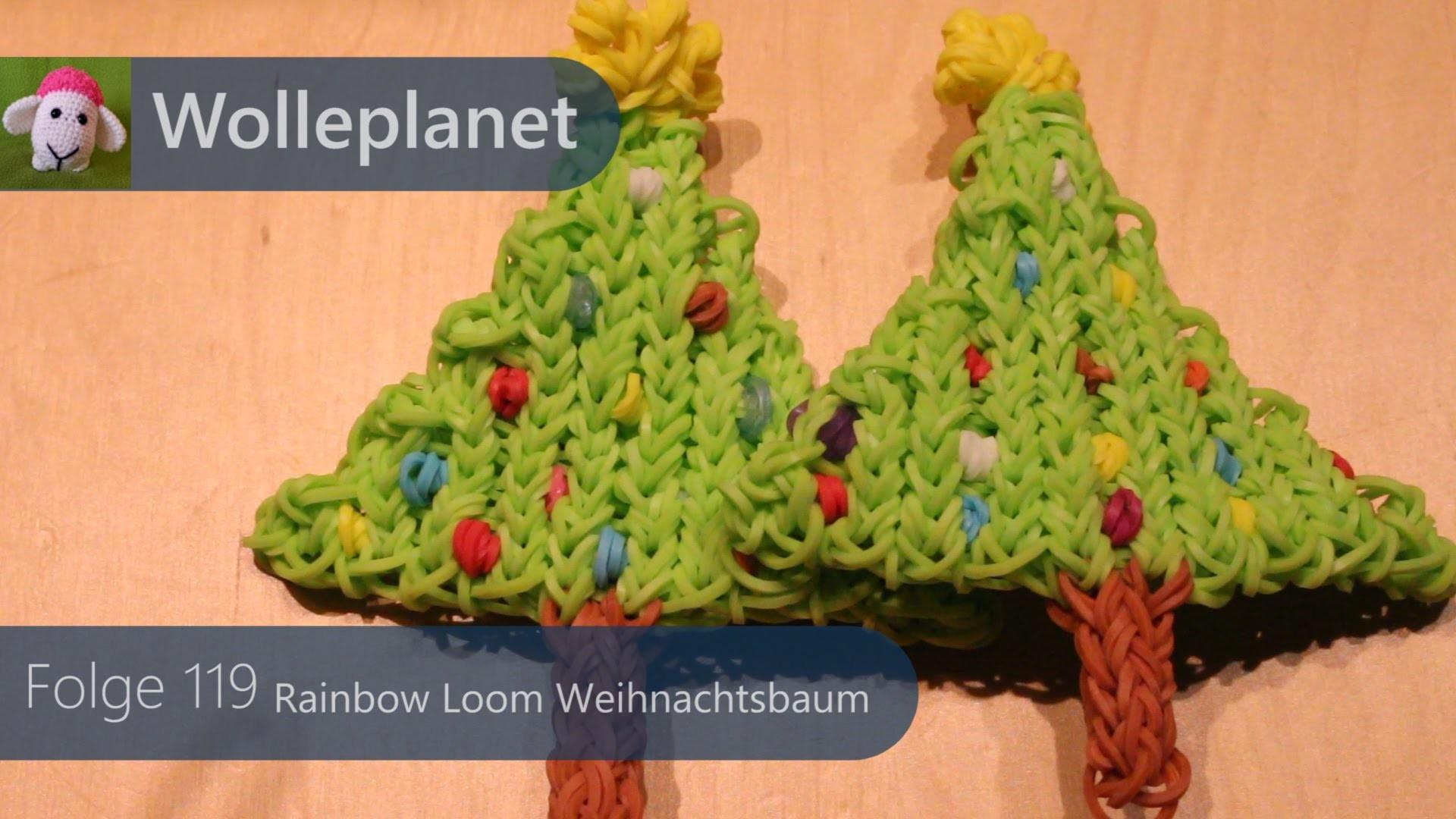 Rainbow Loom Weihnachtsbaum mit Loom