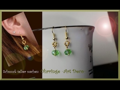 Schmuck selber machen: Ohrringe Earrings Art Deco [engl. Subtitles]