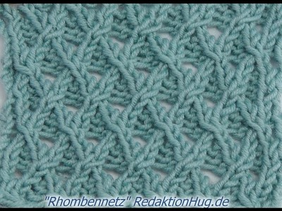 Stricken - Ajourmuster Rhombennetz - Veronika Hug