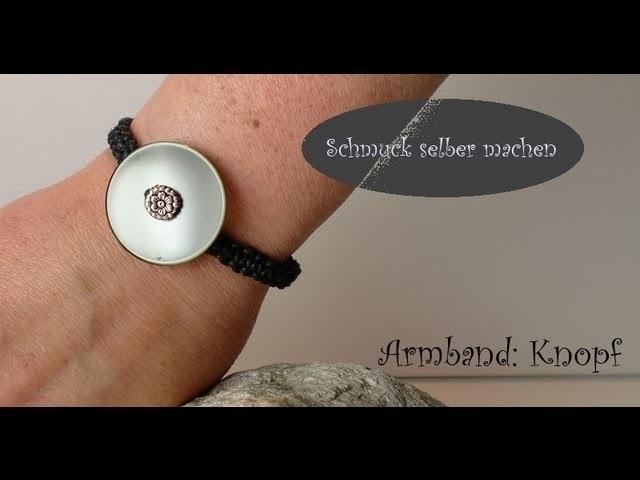 Schmuck selber machen: Makramee Armband [Unisex] Knopf mit Knopfverschluss