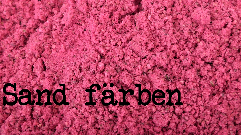 Dekosand DIY - Deko Sand färben - Wie mache ich farbigen Sand selber?