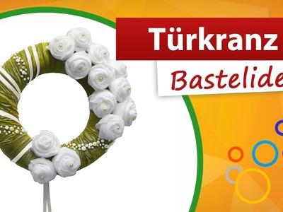 Do it yourself | Türkranz selber machen - Trendmarkt24 Bastelshop