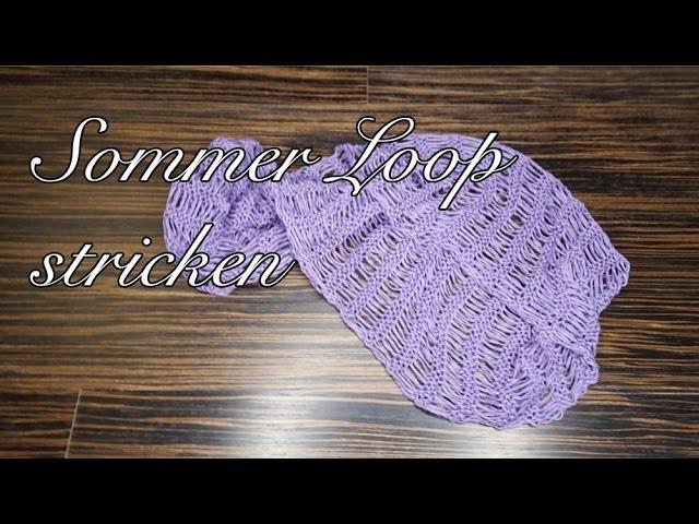 Sommer loop stricken mit Fallmaschen für Linkshänder