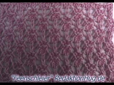 Stricken - Ajourmuster Feenschleier - Veronika Hug