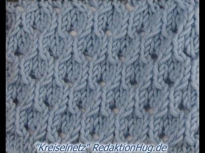 Stricken - Ajourmuster Kreiselnetz - Veronika Hug