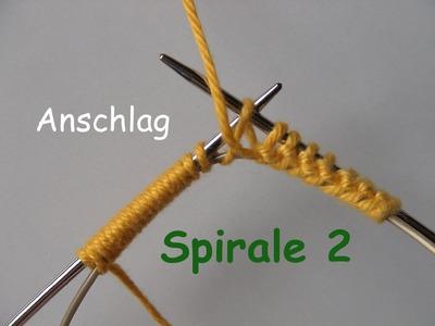 01.4 - STRICKEN : SPIRALE 2  - super-einfach anschlagen - MPs  Wickel-Anschlag - Beispiel 4