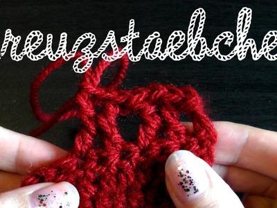 Kreuzstäbchen - Linkshänder Grundkurs Häkeln