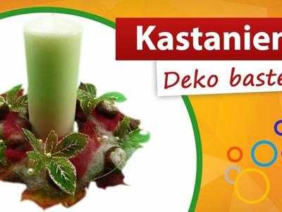 ♥ Kastanien Deko ♥ Kerzenkranz basteln - trendmarkt24
