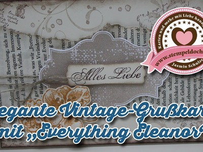 Tutorial: Elegante Vintage-Grußkarte mit dem Stempelset Everything Eleanor von Stampin' Up!