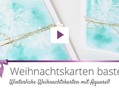 [DIY] Aquarell Weihnachtskarte basteln | Danato