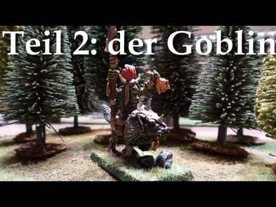 Let´s Paint Minis # 2 Goblin Wolfsreiter Chefoberboss - Teil 2 der Goblin