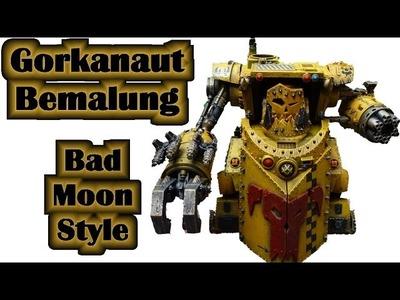 Wie bemale ich einen Warhammer 40K Ork Gorkanaut im Bad Moon Style? - Lets paint Minis # 24