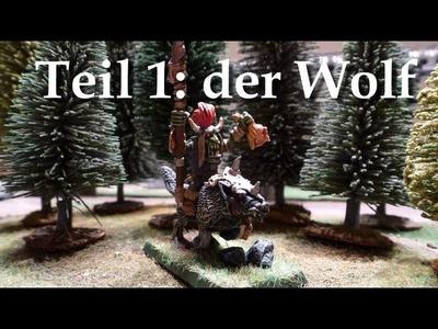 Let´s Paint Minis # 1 - Goblin Wolfsreiter Chefoberboss - Teil 1 der Wolf