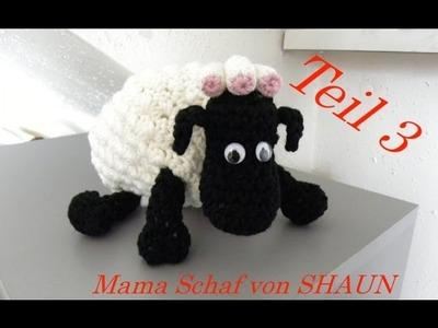 Mama-Schaf von SHAUN das Schaf Häkeln - Kopf - Veronika Hug -Teil 3