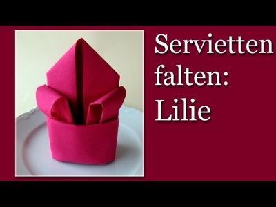 Servietten falten Anleitung: Lilie - z.B. leichte Tischdeko zur Hochzeit