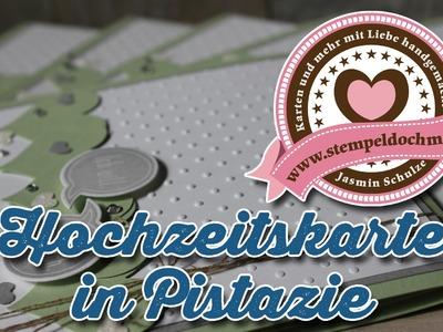 Tutorial: Hochzeitskarte in Pistazie selber machen, mit Produkten von Stampin' Up!