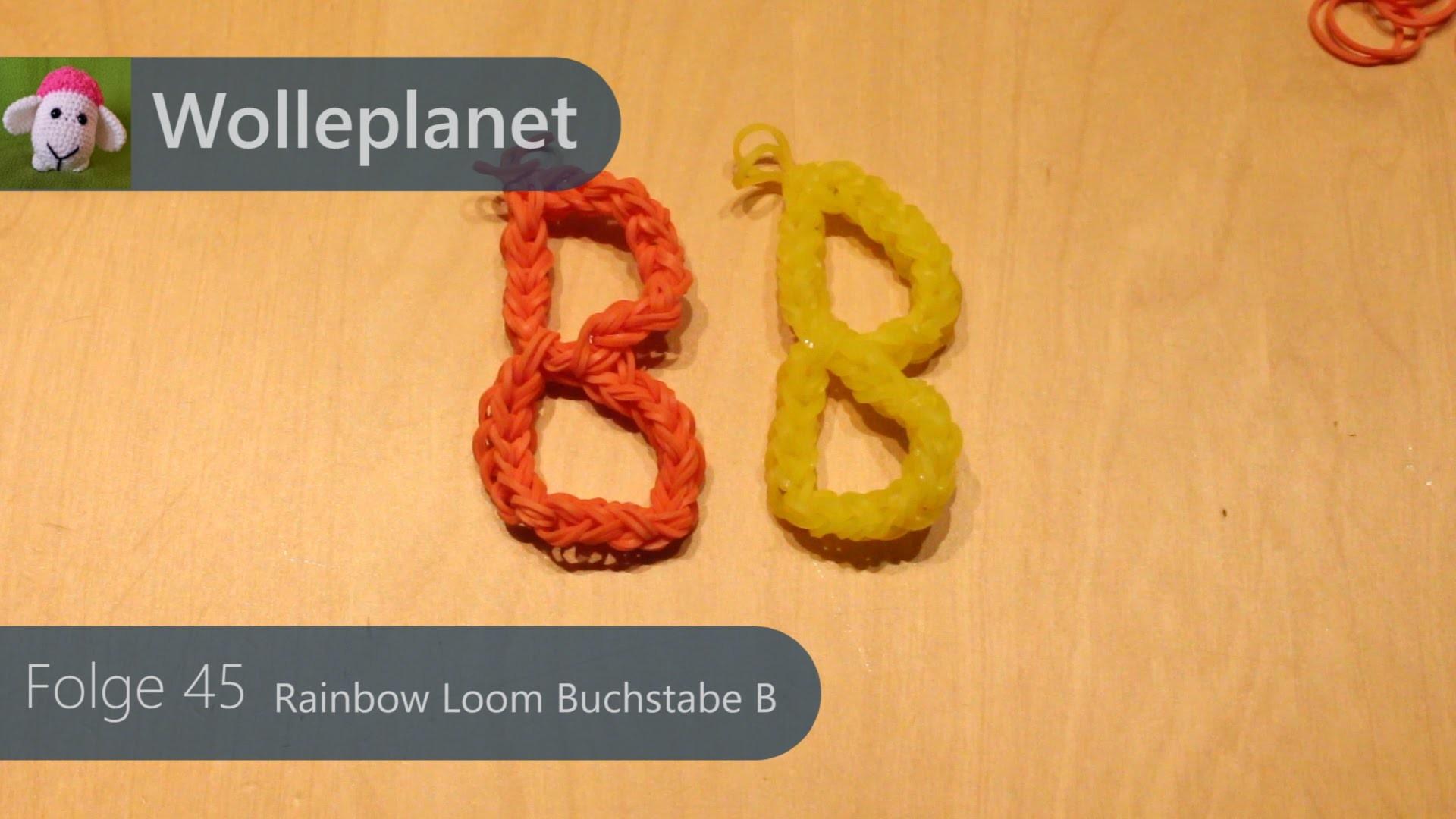Rainbow Loom Buchstabe B mit Loom