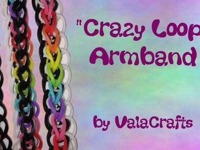 NEU Rainbow Loom Crazy Loop Armband (Original Design)