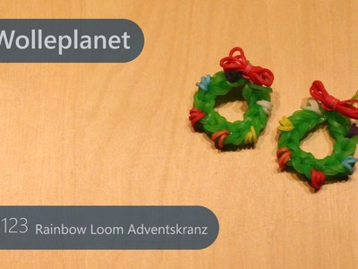 Rainbow Loom Adventskranz mit Loom