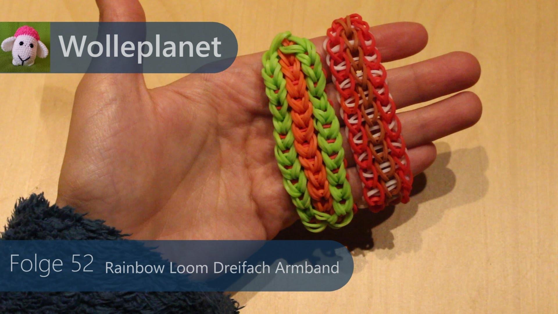 Rainbow Loom Dreifach Armband mit Loom