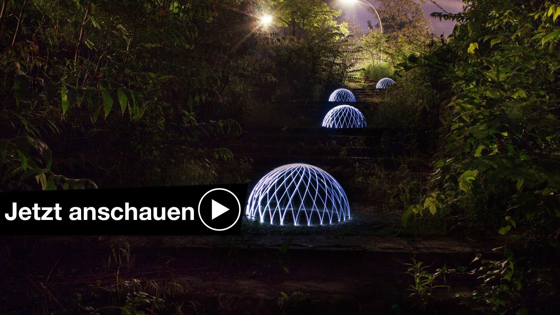DOMES TUTORIAL - LIGHTPAINTING FOTOGRAFIEREN BEI NACHT